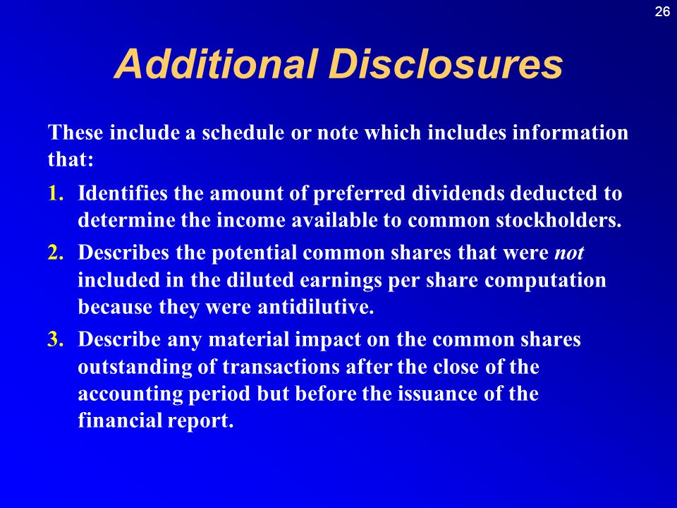 26 1.Identifies the amount of preferred dividends deducted to determine the income available to common stockholders.