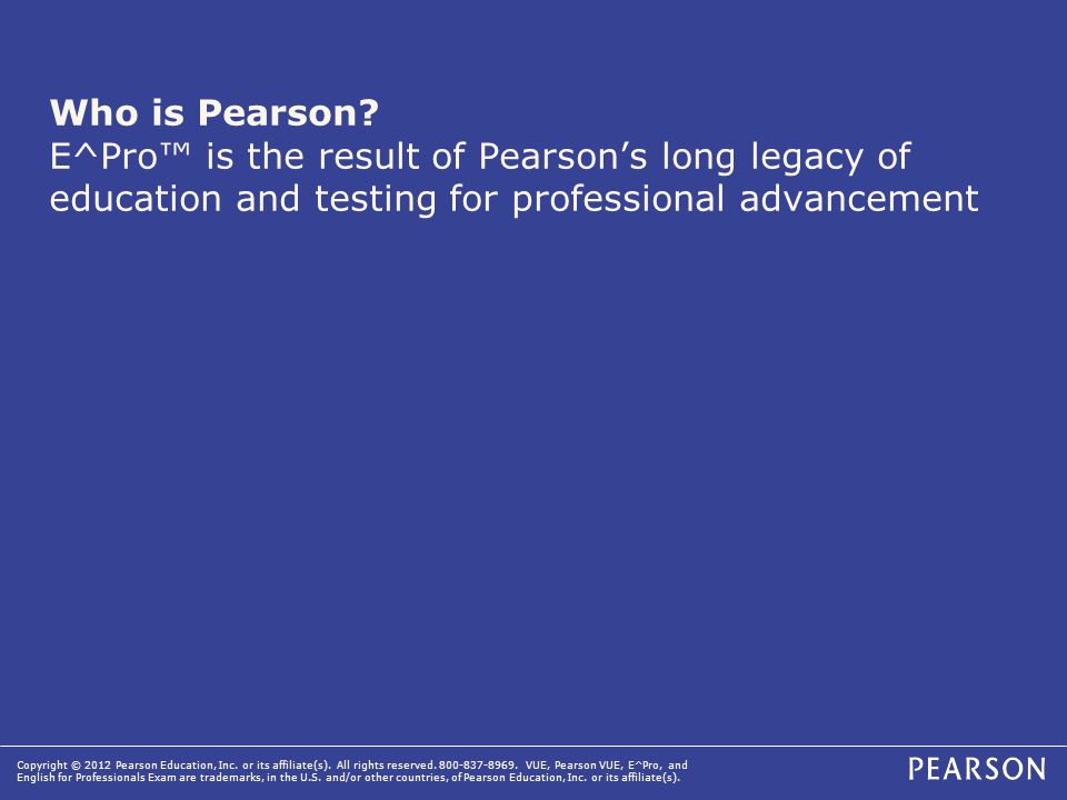 Copyright © 2012 Pearson Education, Inc.or its affiliate(s).