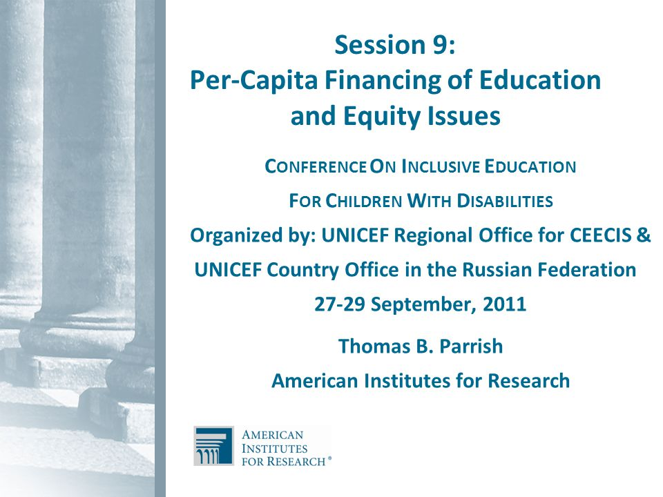 12 How does per capita financing relate to inclusion for students with disabilities.