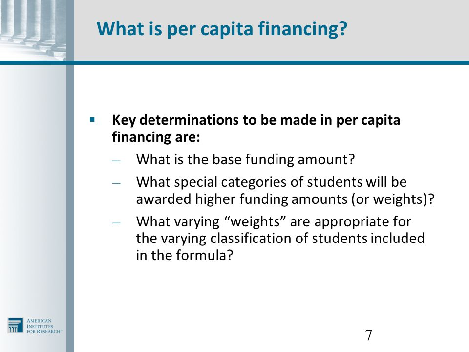 18 What are the advantages of per capita financing for students with disabilities.