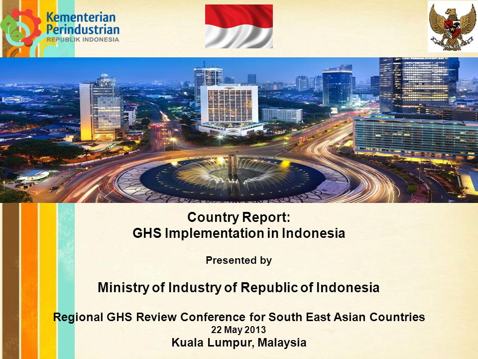 Free Powerpoint Templates Page 1 Free Powerpoint Templates Country Report: GHS Implementation in Indonesia Presented by Ministry of Industry of Republ