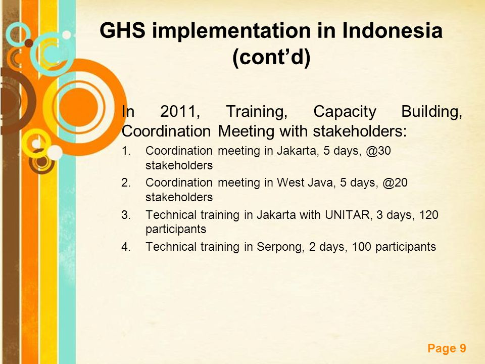 Free Powerpoint Templates Page 9 In 2011, Training, Capacity Building, Coordination Meeting with stakeholders: 1.Coordination meeting in Jakarta, 5 da