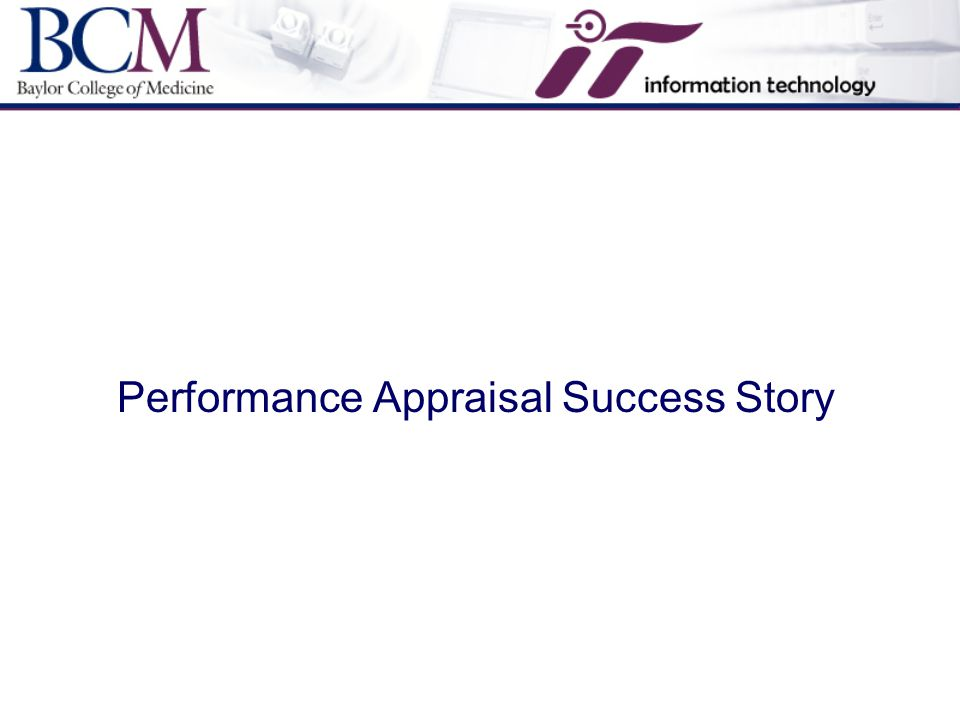 Performance Appraisal Success Story