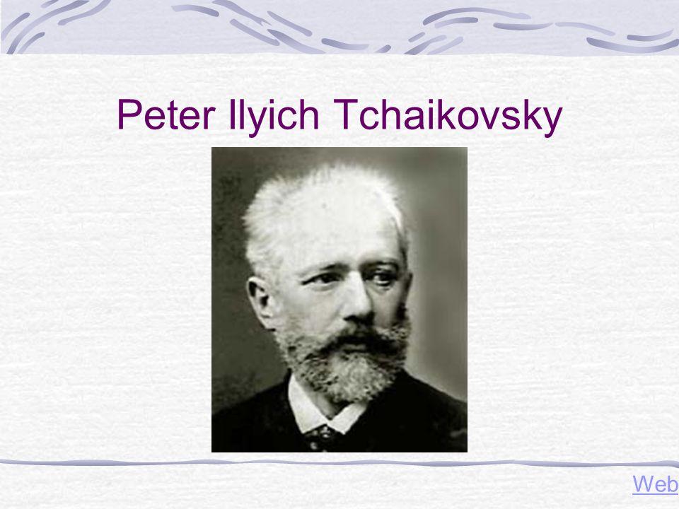 Peter Ilyich Tchaikovsky Web