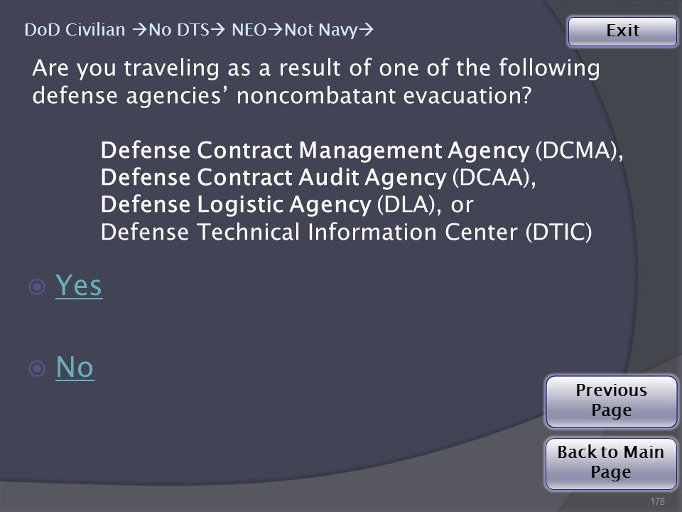 Are you traveling as a result of one of the following defense agencies' noncombatant evacuation.