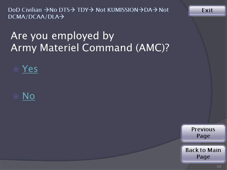 Are you employed by Army Materiel Command (AMC).