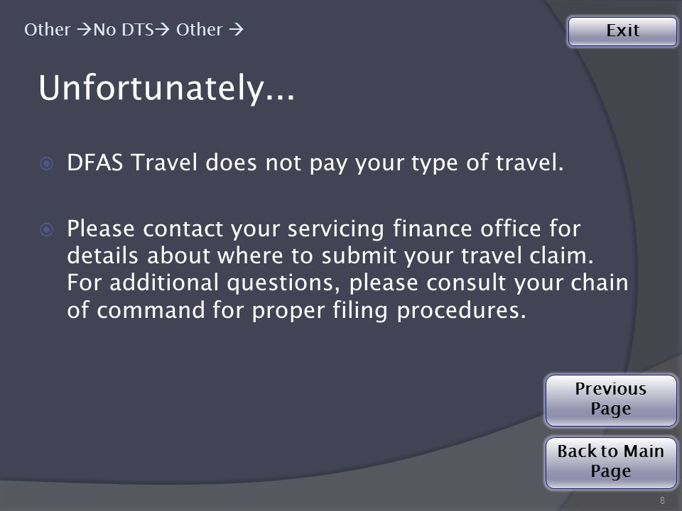 Noncombatant Evacuation Operation (NEO) Travel Claim  Please submit your claim/advance to DFAS-IN Travel Pay: Special Actions Division for processing.