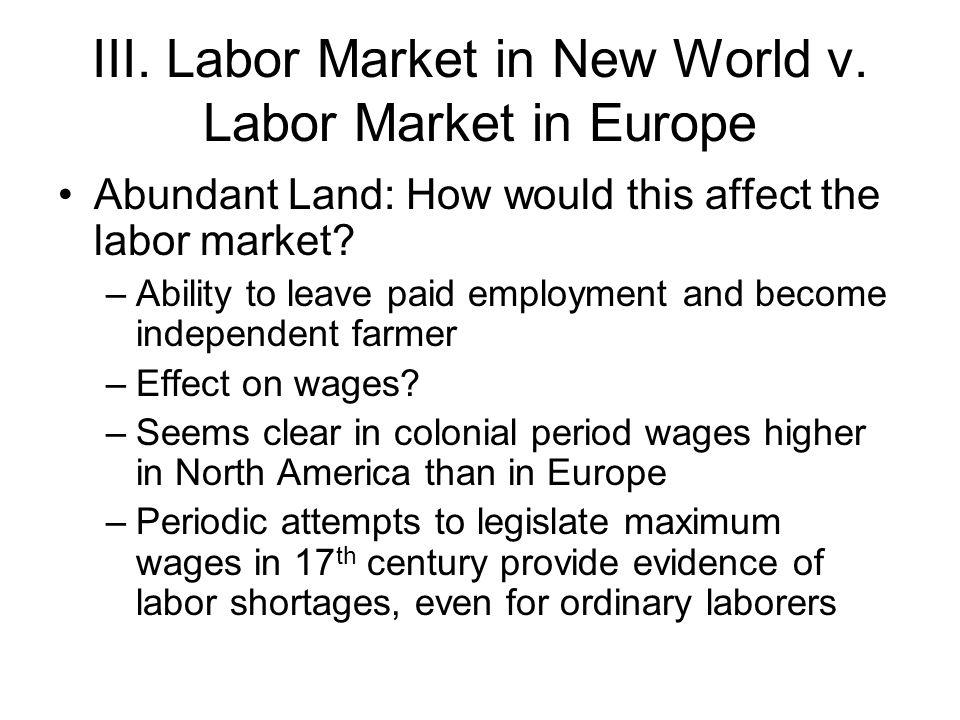 III. Labor Market in New World v.