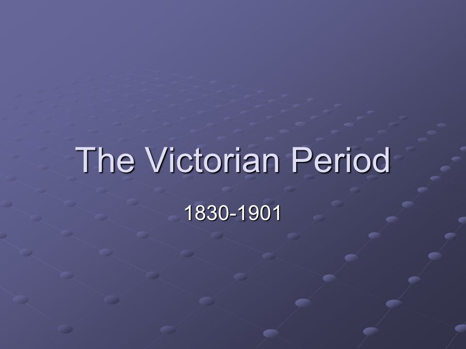 The Victorian Novel The novel was the dominant form in Victorian literature.