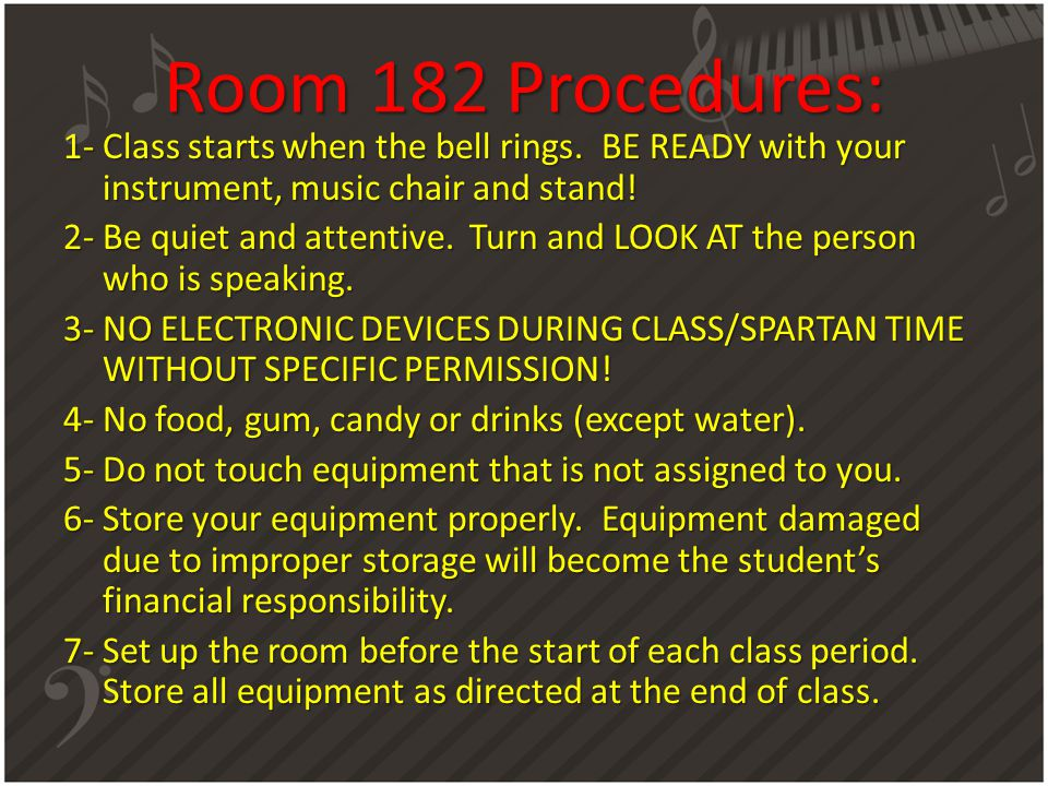 Room 182 Procedures: 1- Class starts when the bell rings.