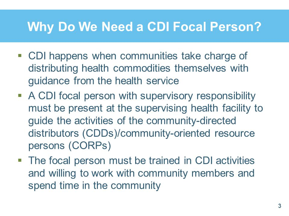 Why Do We Need a CDI Focal Person.