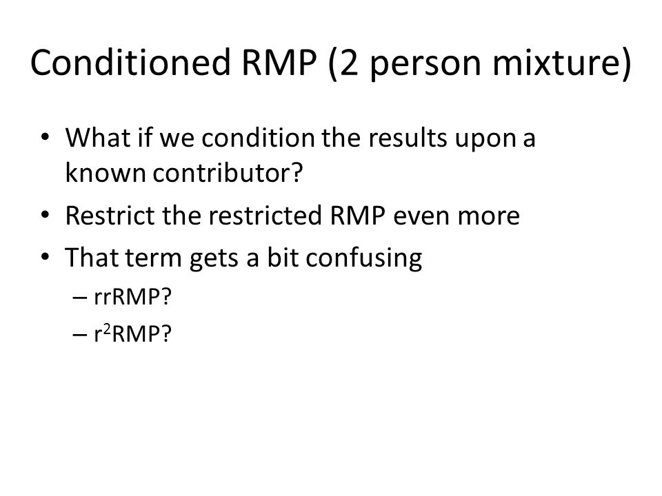 Restricted RMP (2 person mixture) Restricted RMP for the whole mixture 70% PHR 75 MPH 0 MP No types assumed
