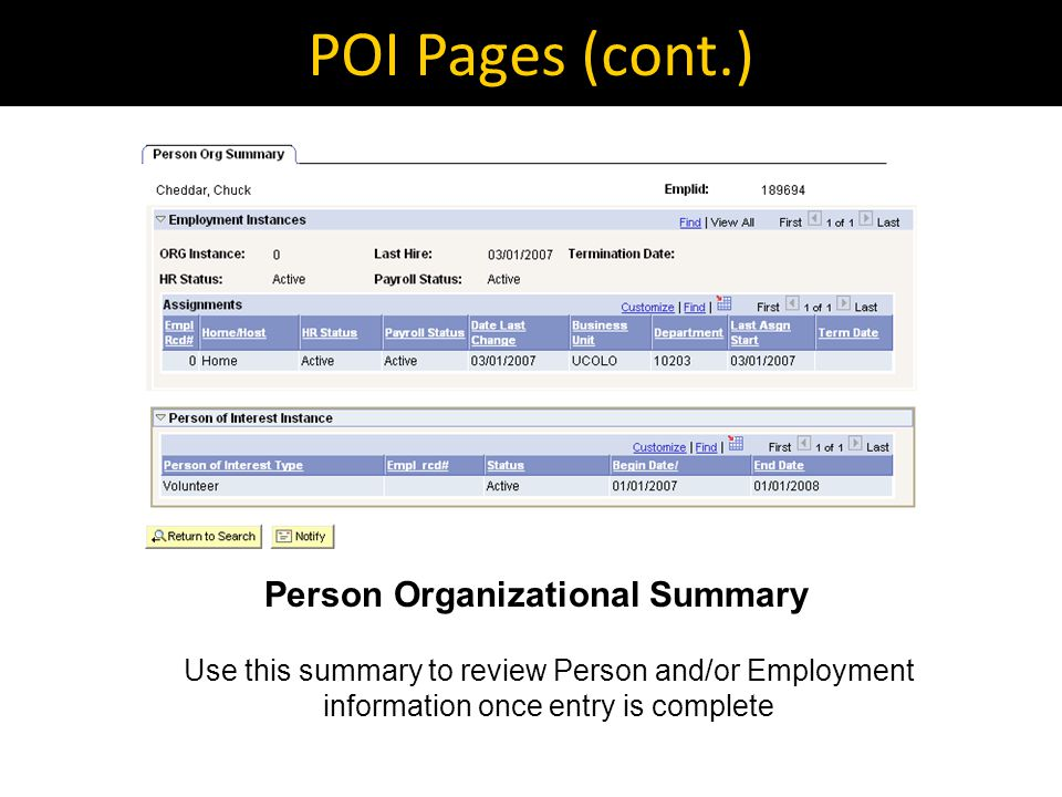 Hiring a POI POIs may become CU employees For example, a future faculty member may be added as a POI using the pre-employment type during summer months before the actual hire date of September 1.