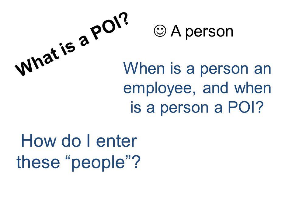Who are POI.