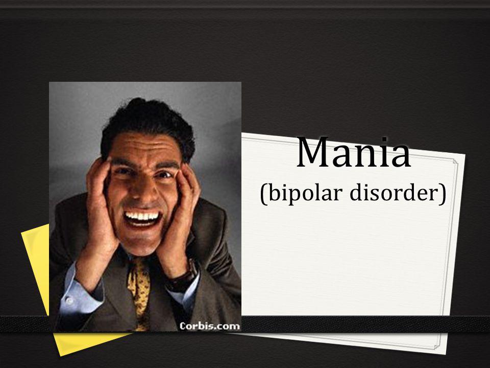 Mania (bipolar disorder)