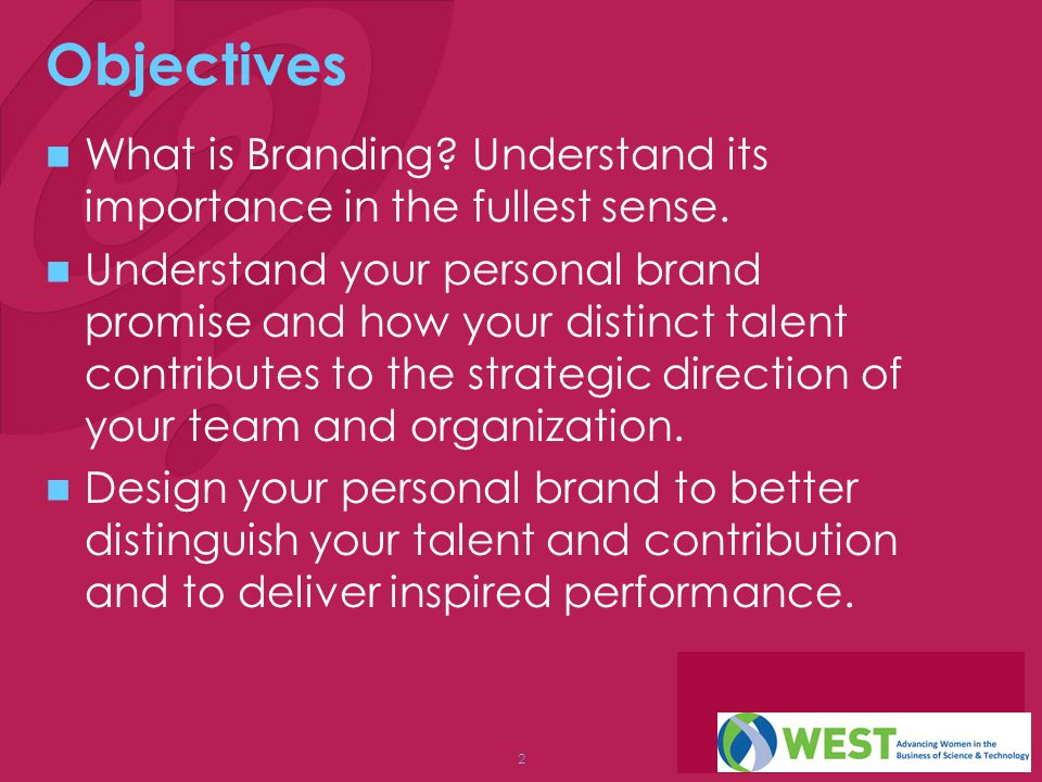 2 Objectives What is Branding.Understand its importance in the fullest sense.