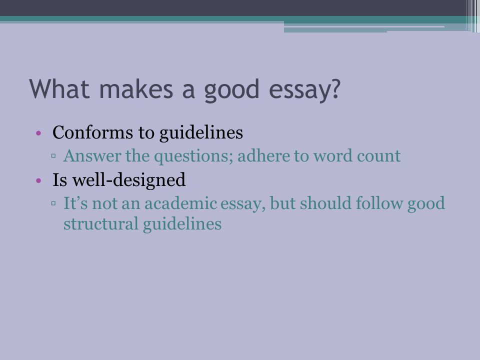 What makes a good essay.