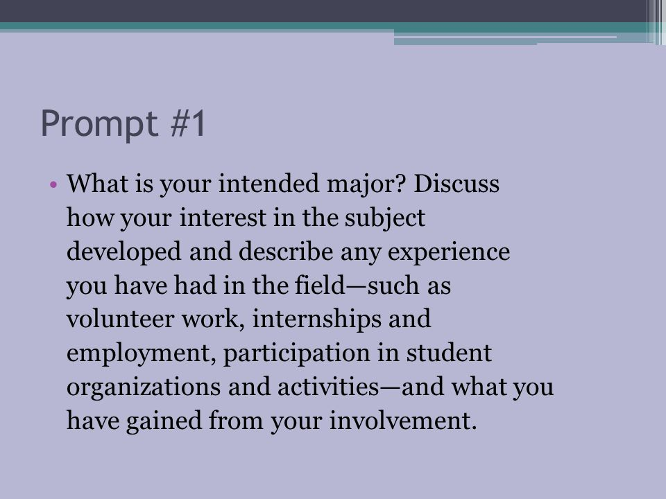 Prompt #1 What is your intended major.