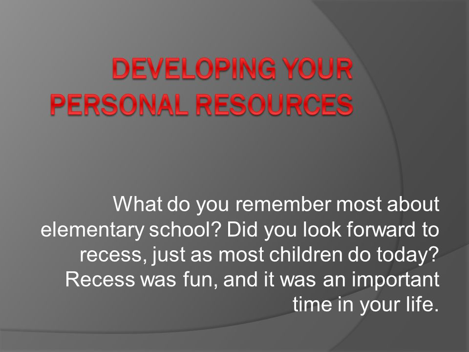 What do you remember most about elementary school.
