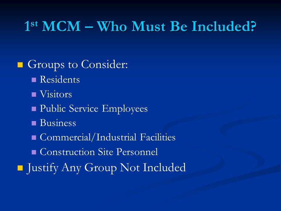 1 st MCM – Who Must Be Included.