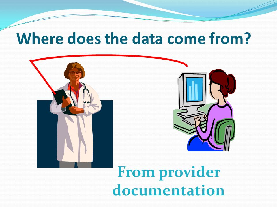 Where does the data come from? From provider documentation