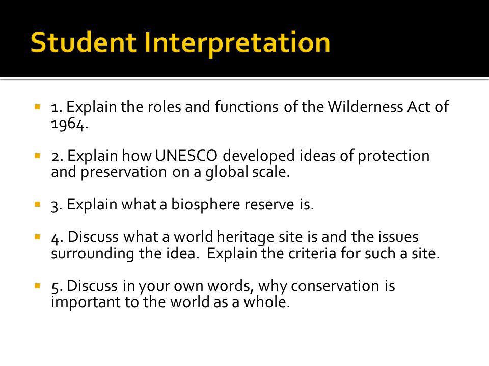  1. Explain the roles and functions of the Wilderness Act of 1964.