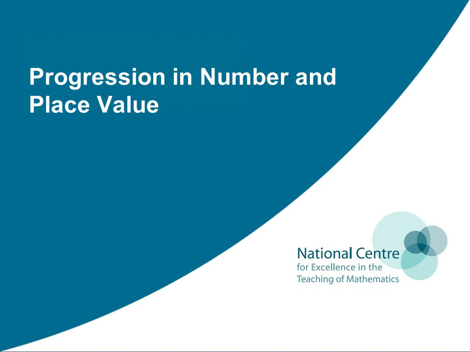 Progression in Number and Place Value
