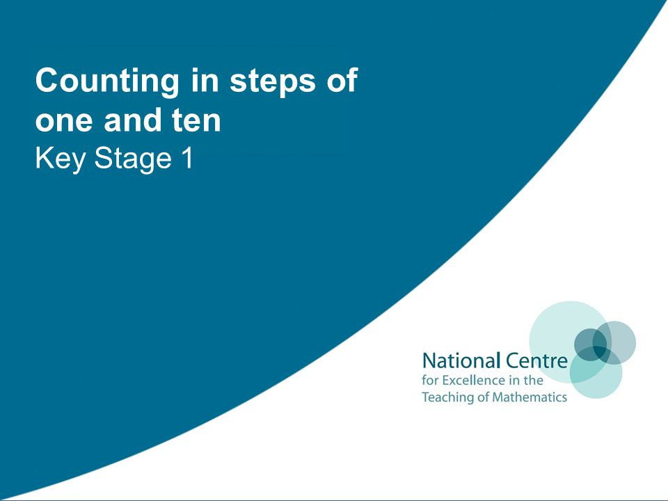 Counting in steps of one and ten Key Stage 1