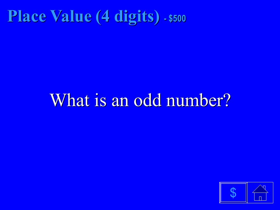 Place Value (4 digits) $400 What are tens $