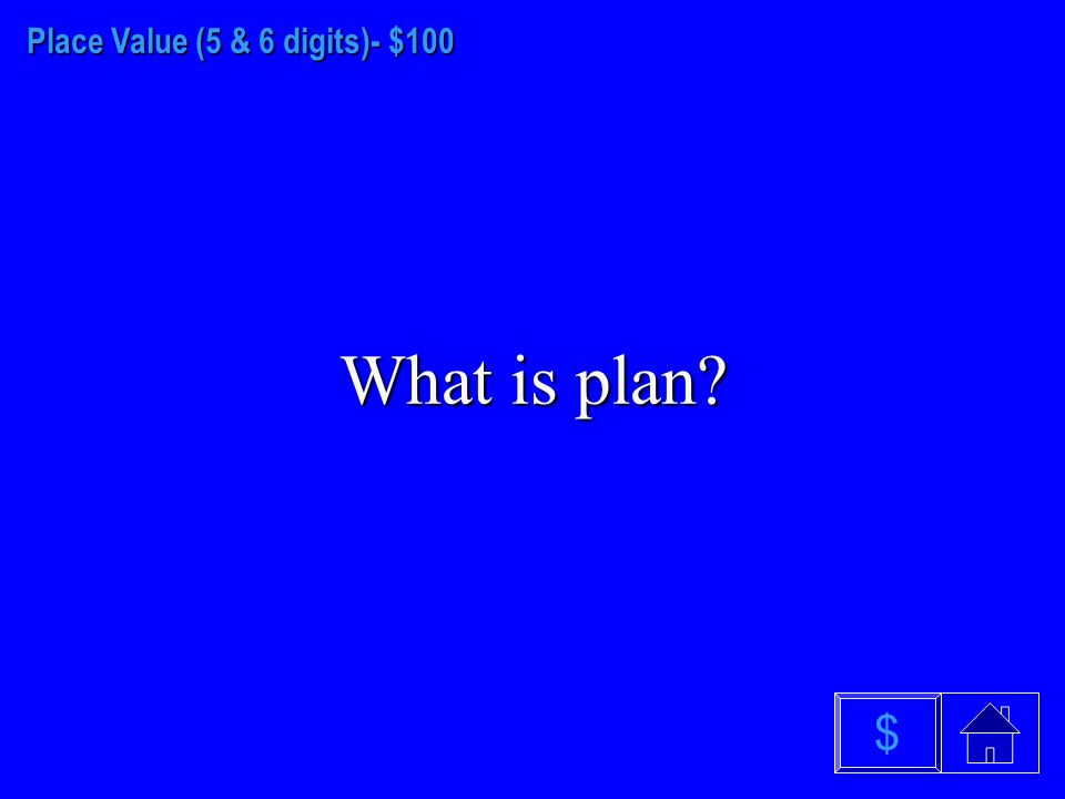 Place Value (4 digits) - $500 What is an odd number $