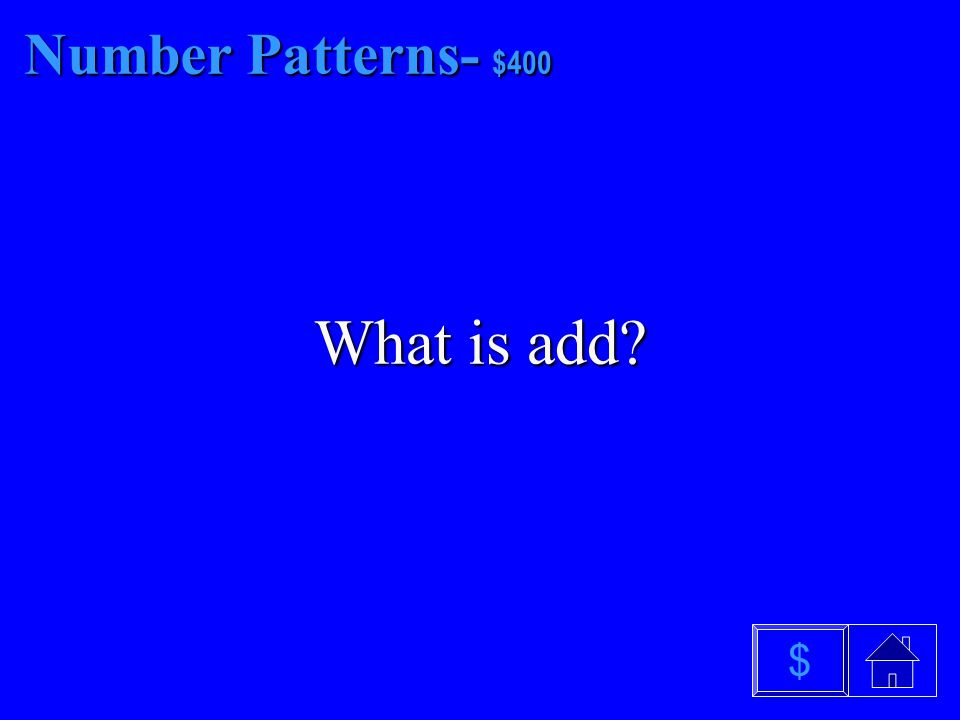 Number Patterns- - $300 What is subtract $