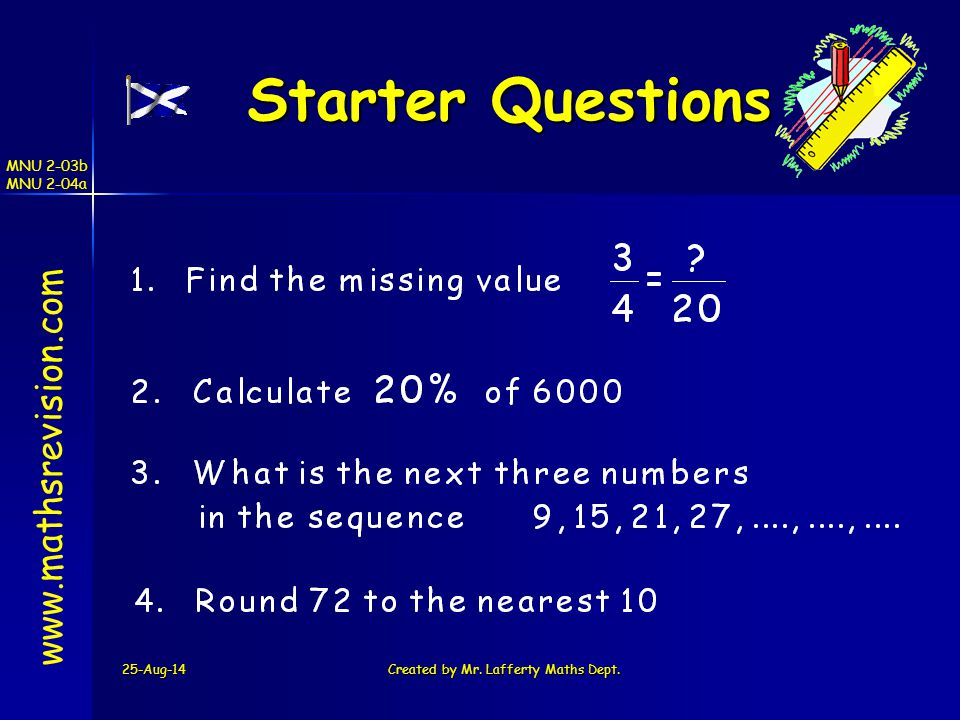 25-Aug-14Created by Mr.Lafferty Maths Dept.