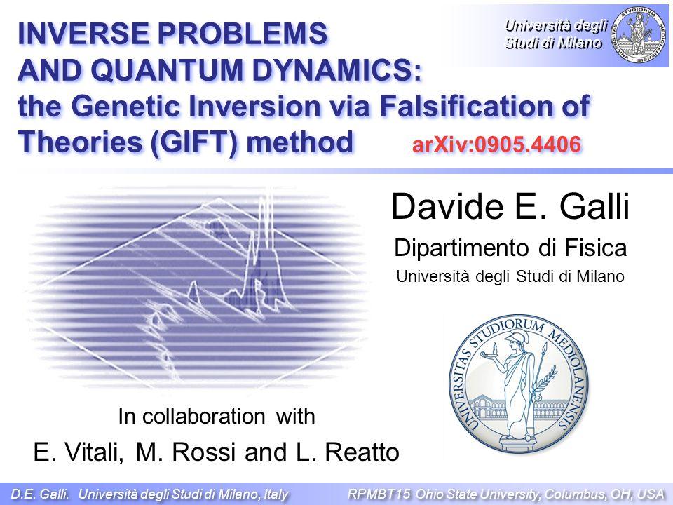 Davide E. Galli Dipartimento di Fisica Università degli Studi di Milano D.E.