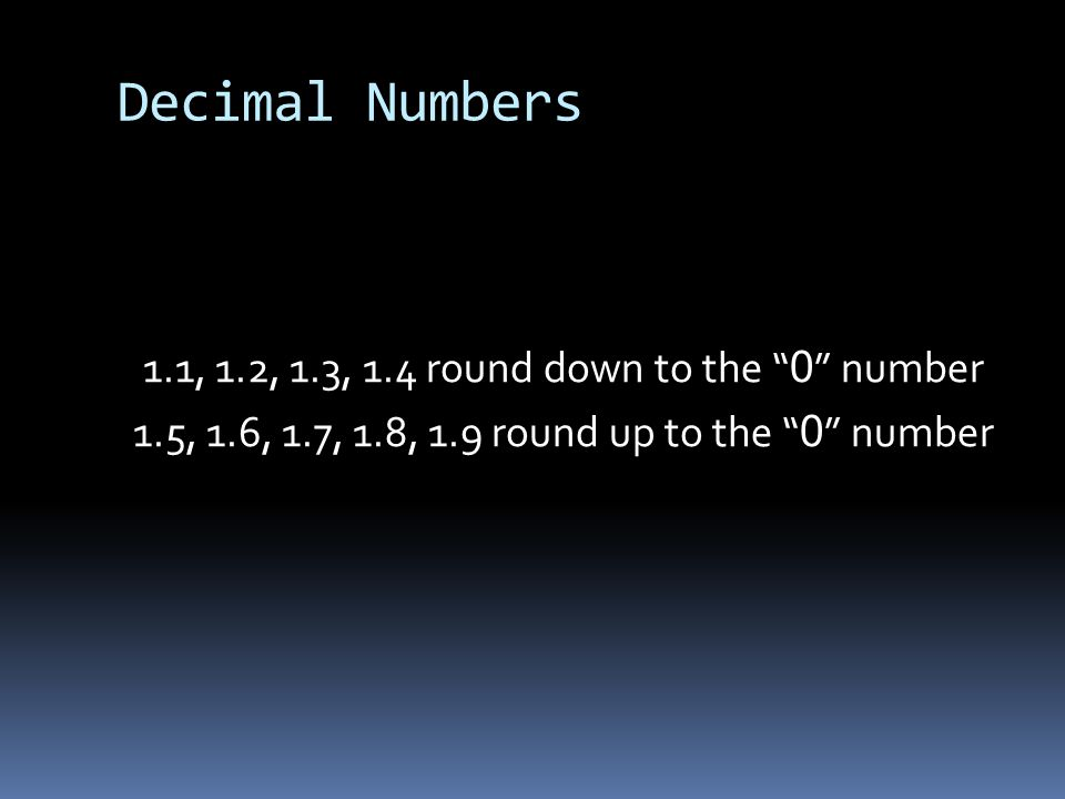 Language of Rounding  Rounding to the nearest ten means the ten will stay the same or move up to the next ten.