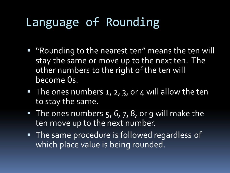 Place Value Example of rounding in which the ten stays the same.