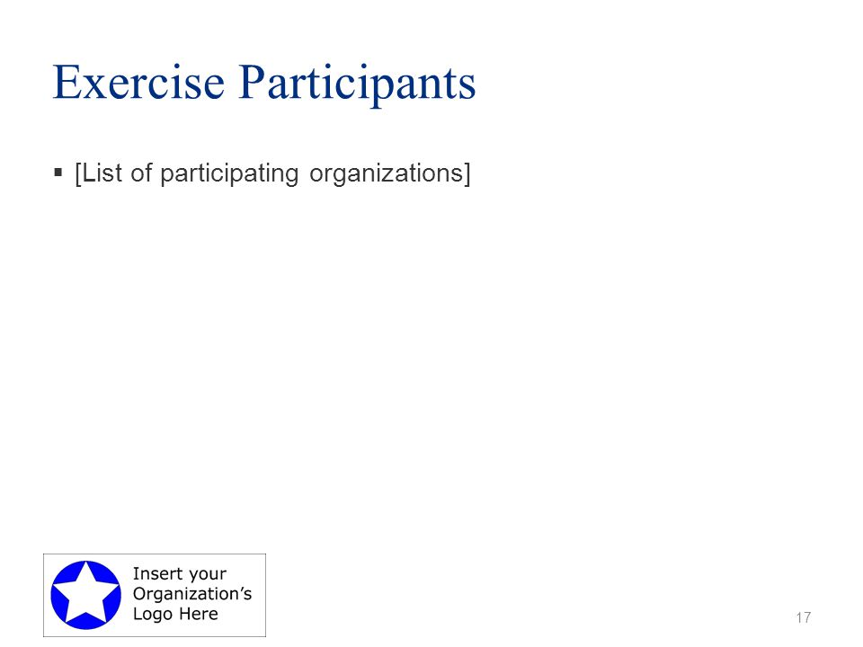 Exercise Participants  [List of participating organizations] 17
