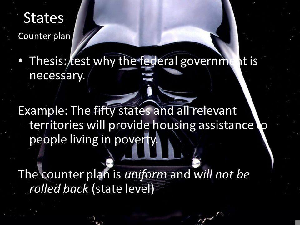 States Thesis: test why the federal government is necessary.
