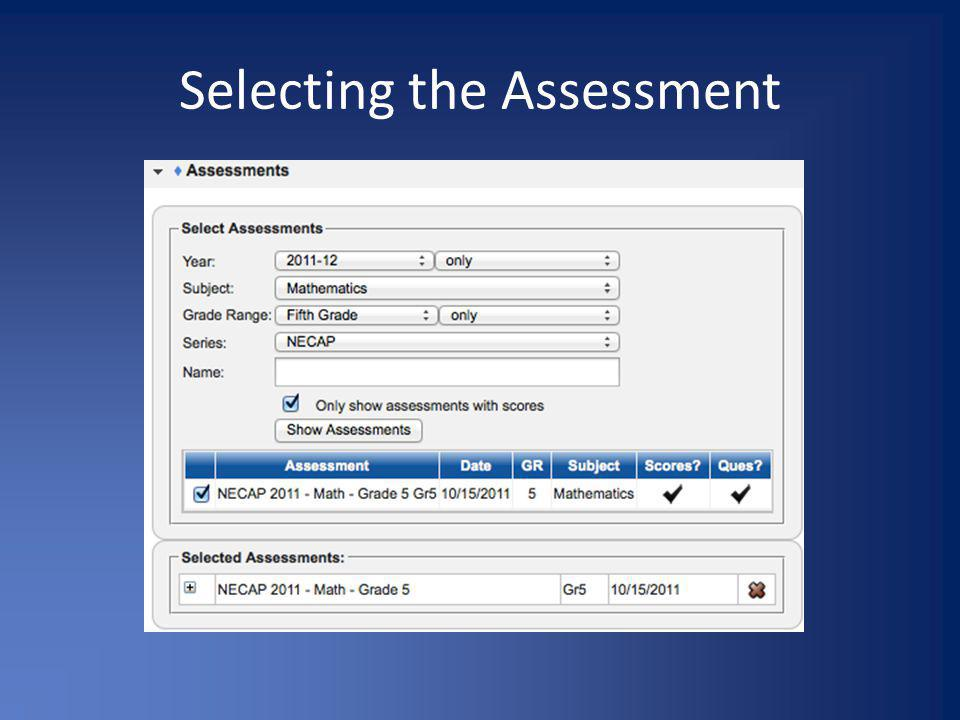 Selecting the Assessment