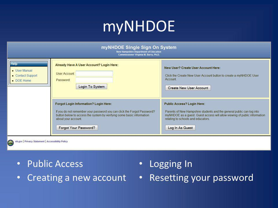 myNHDOE Public Access Creating a new account Logging In Resetting your password