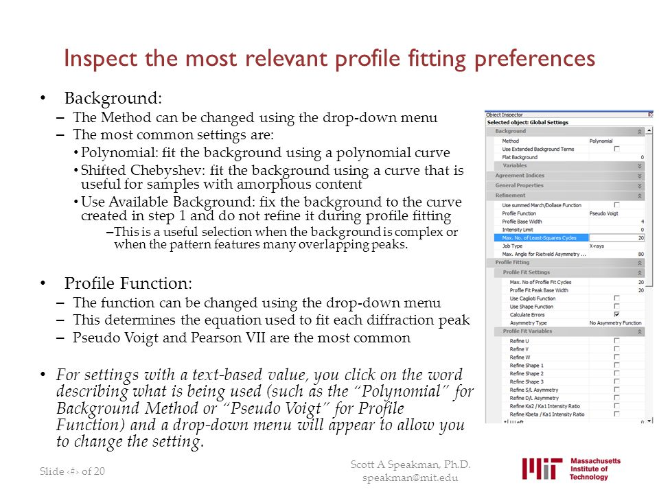 Inspect the most relevant profile fitting preferences Background: – The Method can be changed using the drop-down menu – The most common settings are: