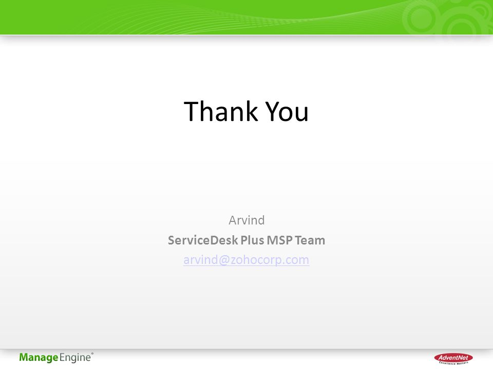 Thank You Arvind ServiceDesk Plus MSP Team