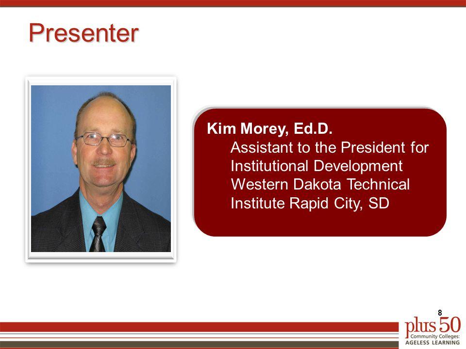 Presenter 8 Kim Morey, Ed.D.