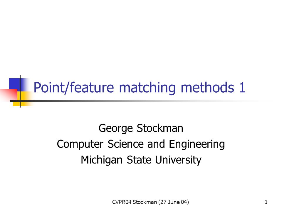 CVPR04 Stockman (27 June 04)2 Why match points across images.