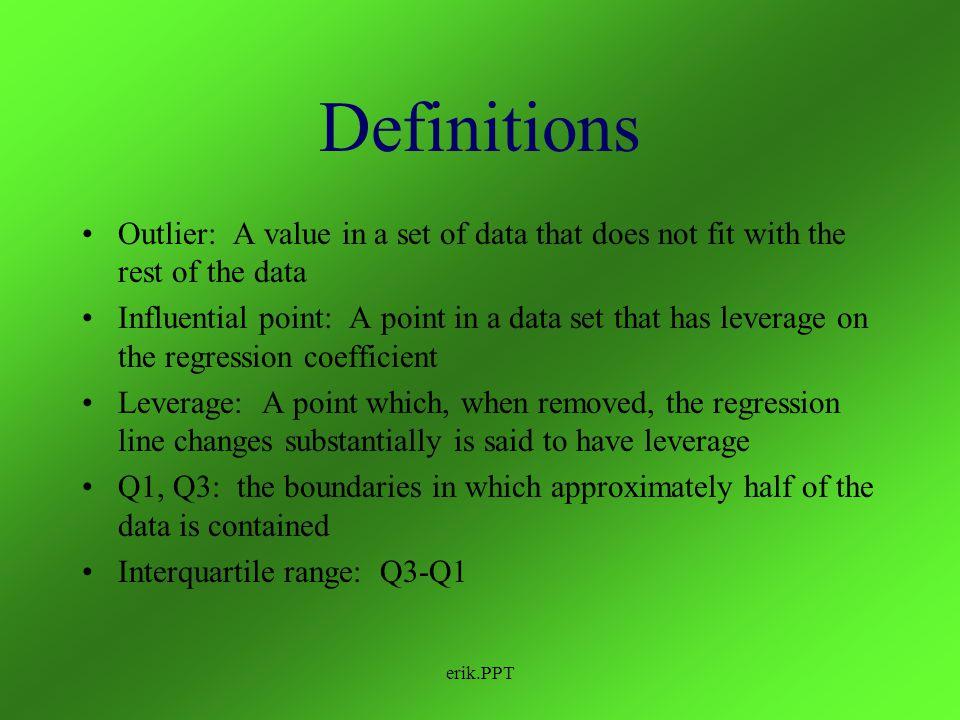 erik.PPT Outliers and Influential Points Erik Johnson AP Statistics 5/25/04