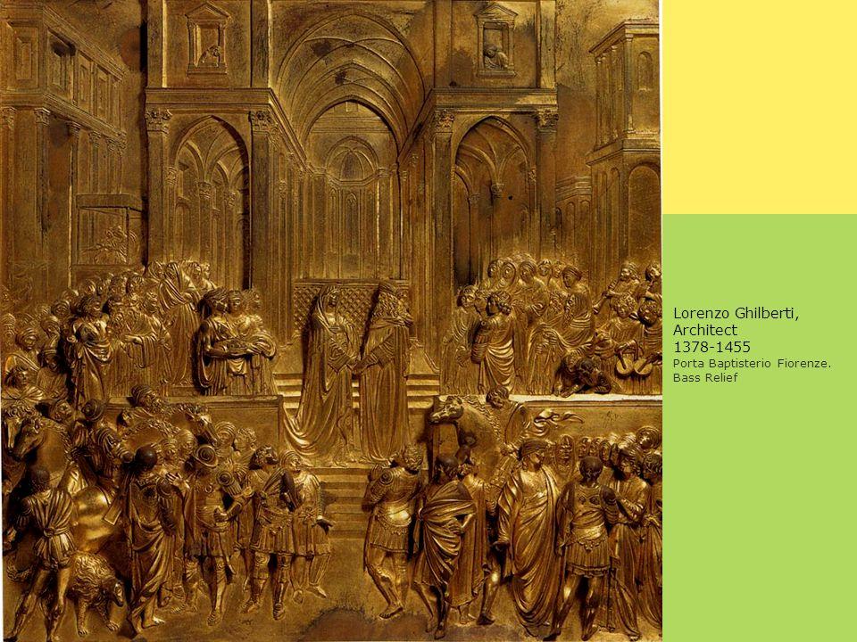 Lorenzo Ghilberti, Architect 1378-1455 Porta Baptisterio Fiorenze. Bass Relief