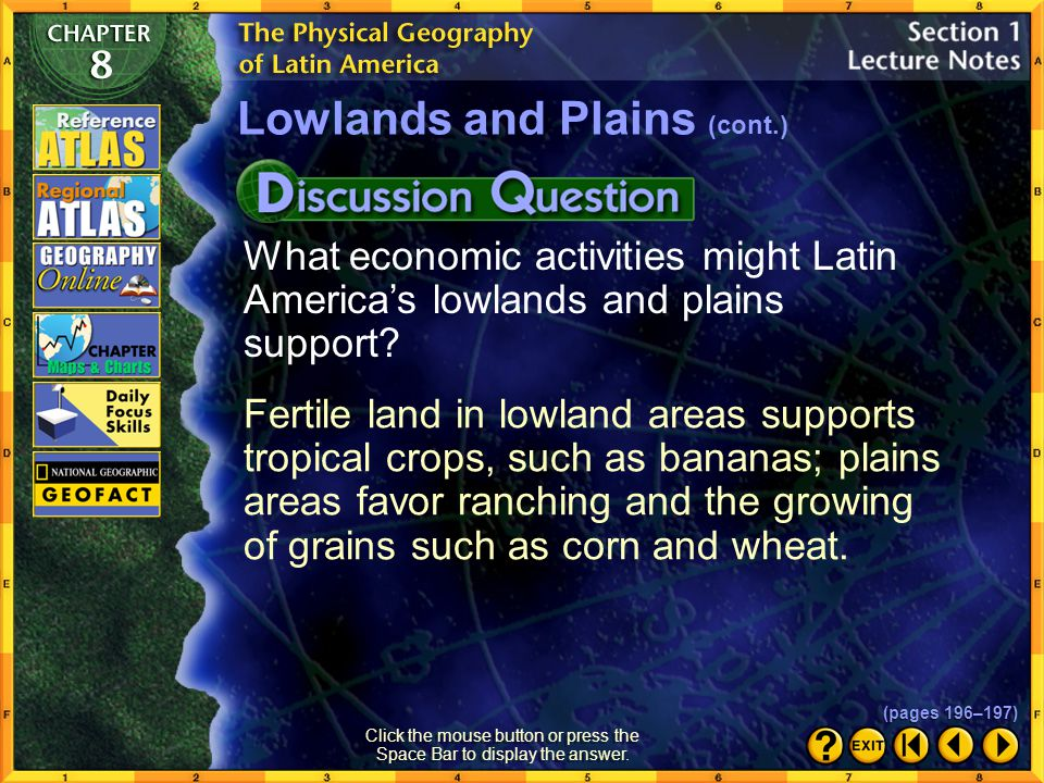 Section 1-16 Lowlands and Plains (cont.) (pages 196–197) Click the Speaker button to listen to the audio again.