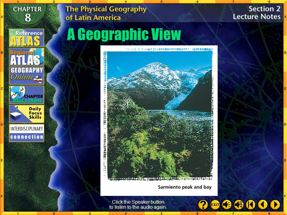 Section 2-2 Amazon Basin  Places to Locate Colombia  Venezuela  Argentina  Uruguay  Atacama Desert Climate and Vegetation Click the mouse button