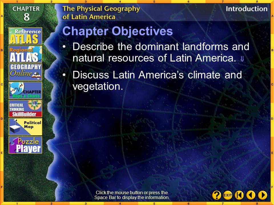 Chapter Intro 2 Chapter Objectives Describe the dominant landforms and natural resources of Latin America.