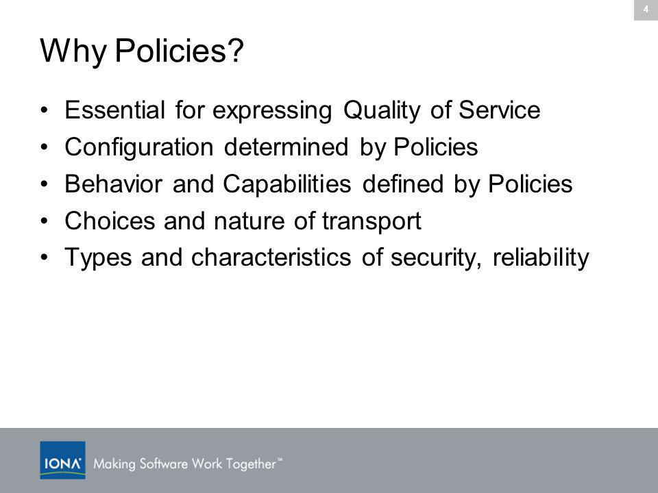 4 Why Policies.