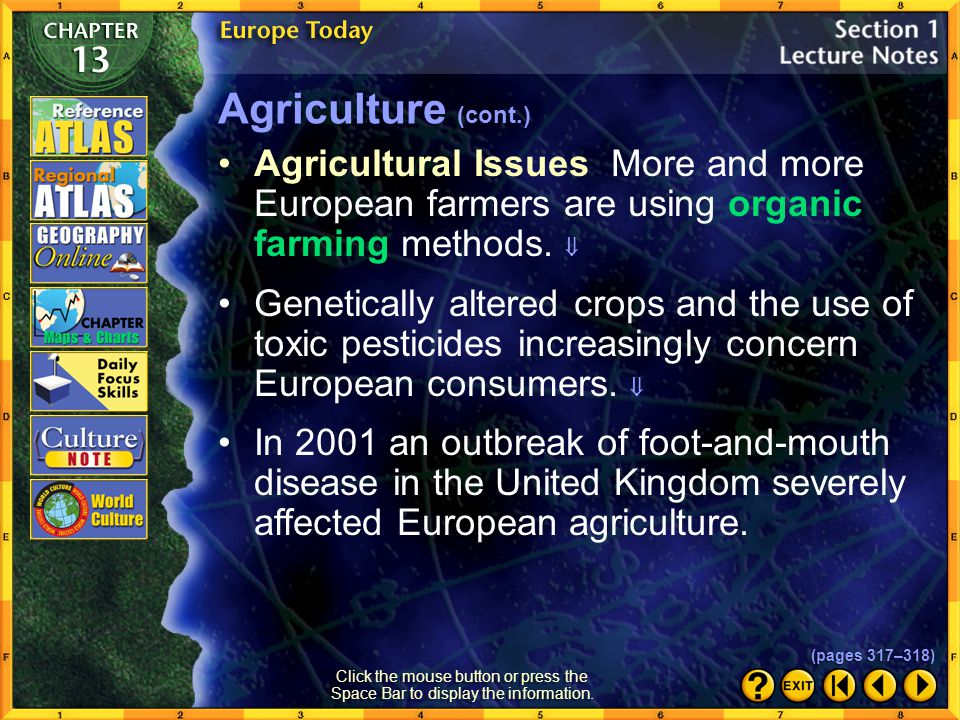Section 1-16 Farmers in eastern Europe are adjusting to the change from collective farms or state farms to private ownership of land. Agriculture (con